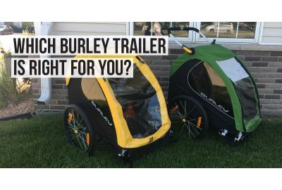 Which Burley Trailer Is Right for You?