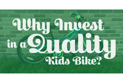 Why Invest in a Quality Kids Bike
